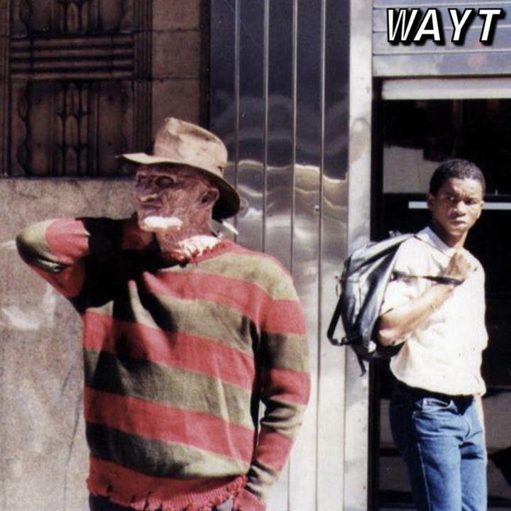 WAYT EP. 97