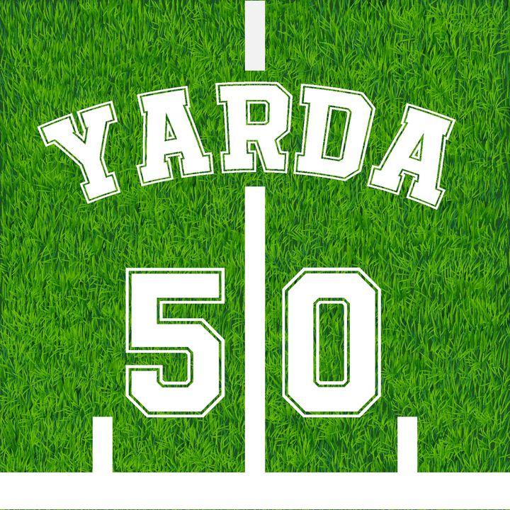 """YARDA 50 T2 """"Semana 11 y Picks de la semana 12"""""""