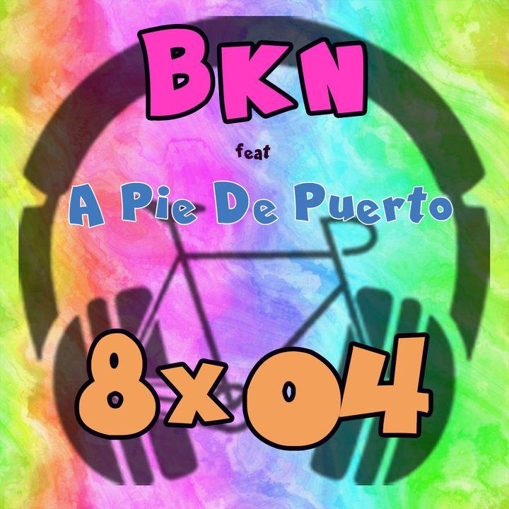 BKN 8x04 Lo del Movistar en LA VUELTA y la GOPRO