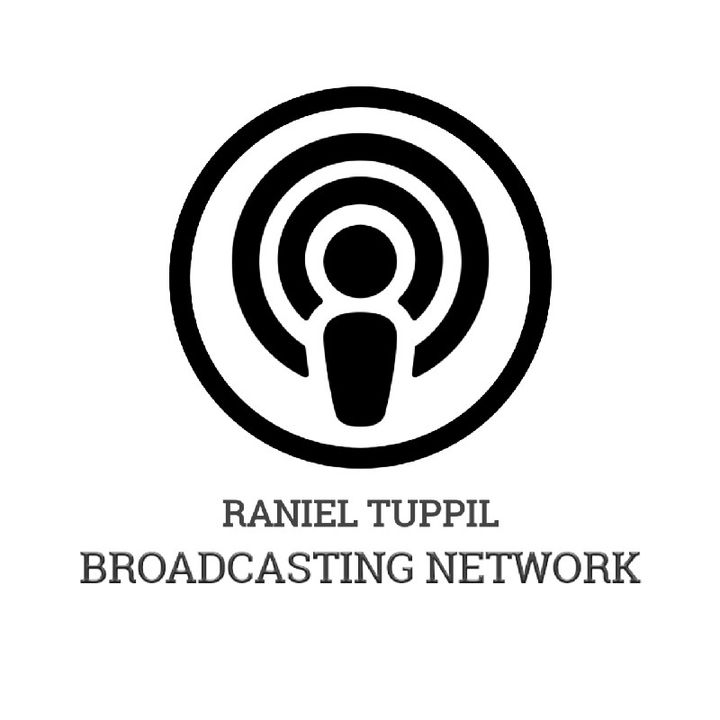 Episode 1 - Raniel's Broadcasting Network's podcast