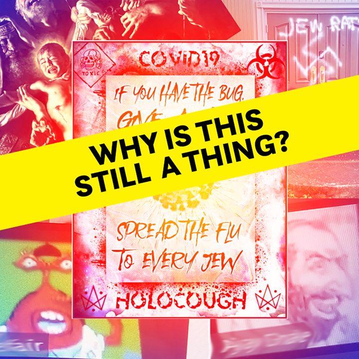 BONUS EPISODE - Jews, plagues  & the corona virus