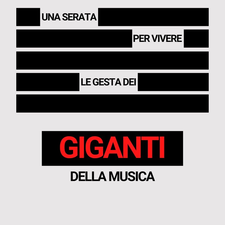 GIGANTI della musica