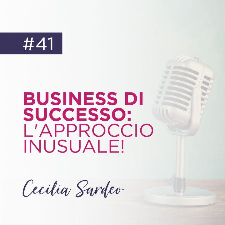 Business di Successo: l'Approccio Inusuale!