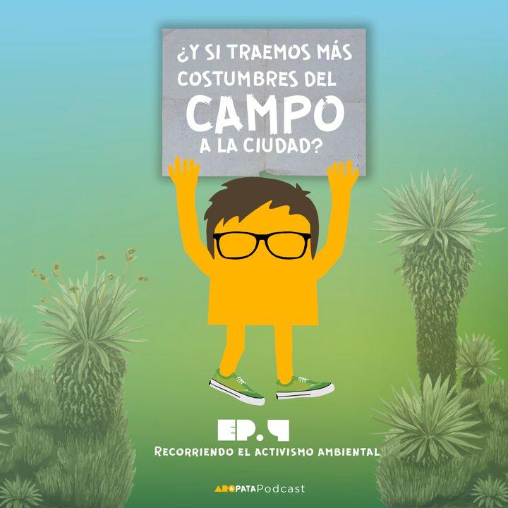 T1E4: Recorriendo el activismo ambiental con Francisco Vera