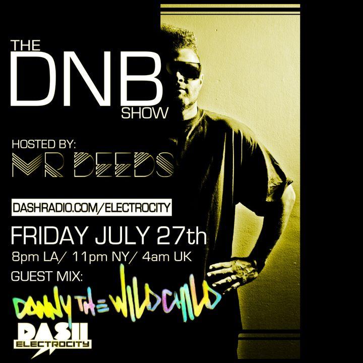 the DNB show S02E07 (guest mix Danny the Wildchild)