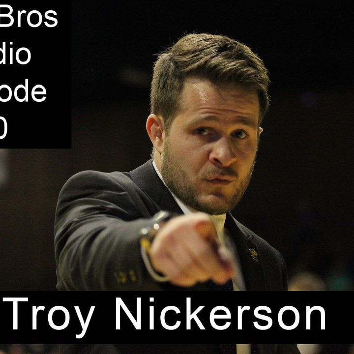Airey Bros. Radio Episode 40 Troy Nickerson