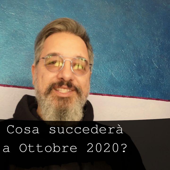 Cosa accadrà ad Ottobre 2020?  s2e10.3