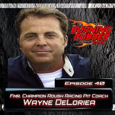 Ep. 40: Coach Wayne DeLoriea