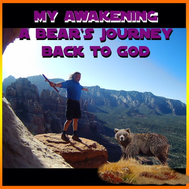My Awakening - A Bear's Journey