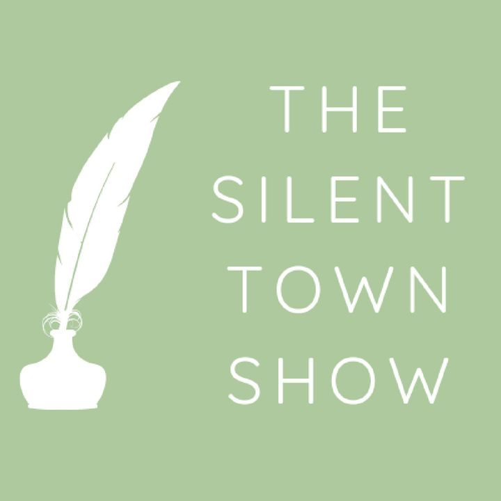 The Silent Town Show