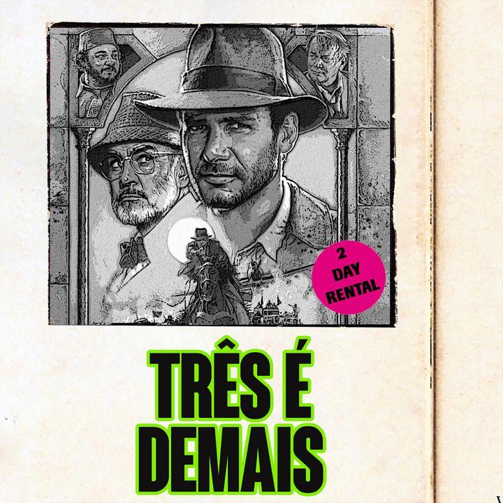 Indiana Jones e a Última Cruzada (com Otávio Almeida)