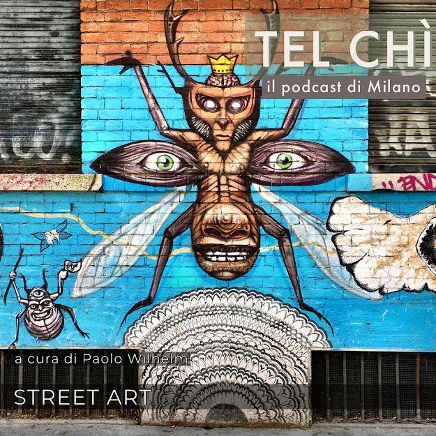 Puntata 7: muri e colori, la street art a Milano