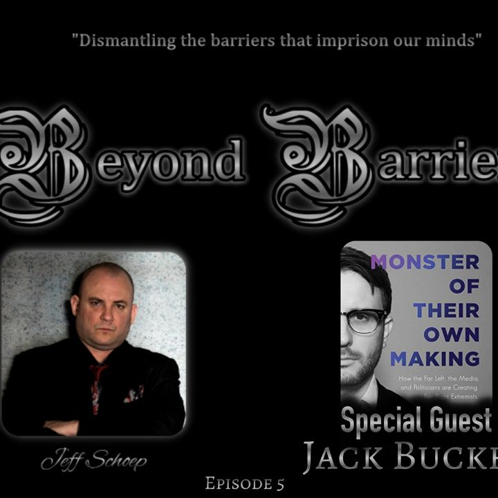 Episode 5 - Special Guest Jack Buckby