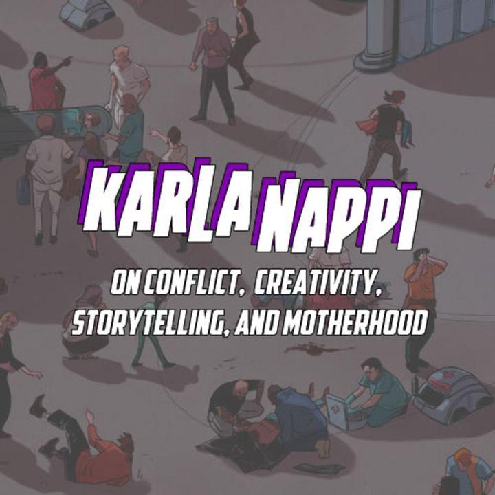 Karla Nappi on Creativity, Screenwriting, Comics, Marketing, and Motherhood