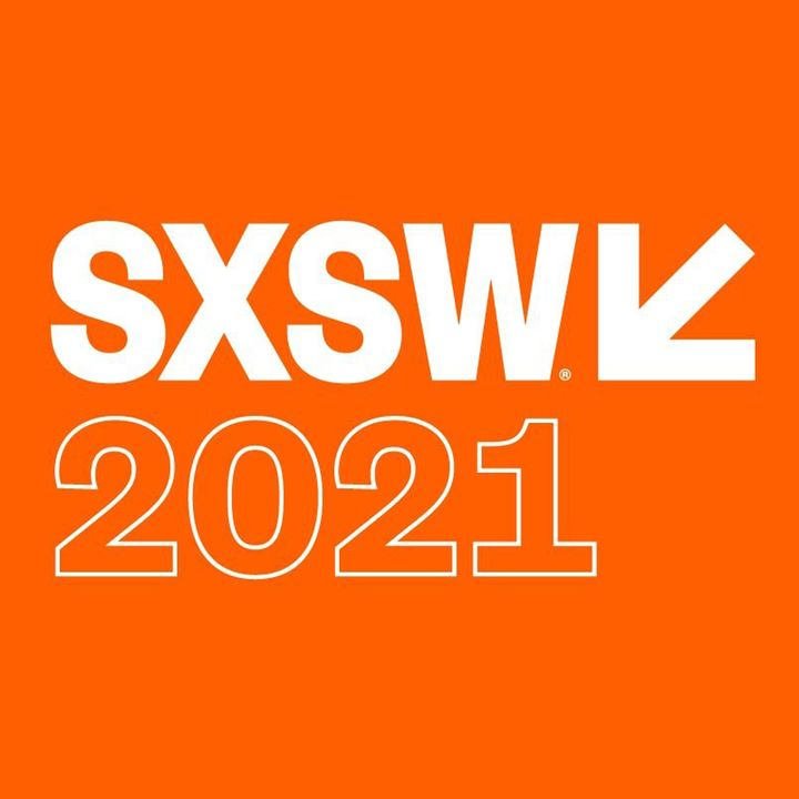 Special Report: SXSW 2021 Day 3