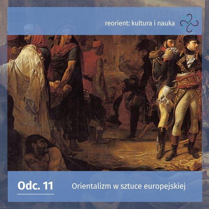 11. Orientalizm w sztuce europejskiej