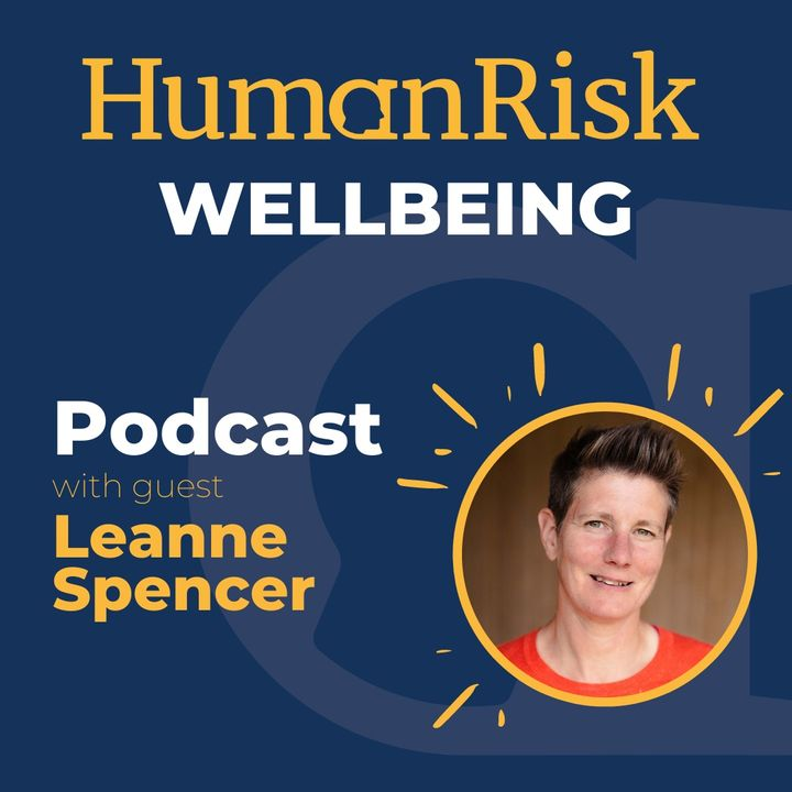 Leanne Spencer on Wellbeing: why it matters & how we can improve it.