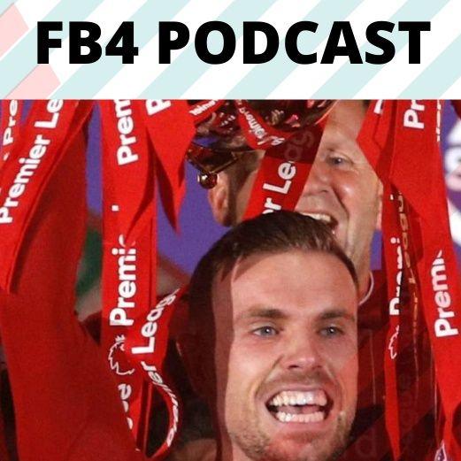 Premier League Finale | FB4 Podcast
