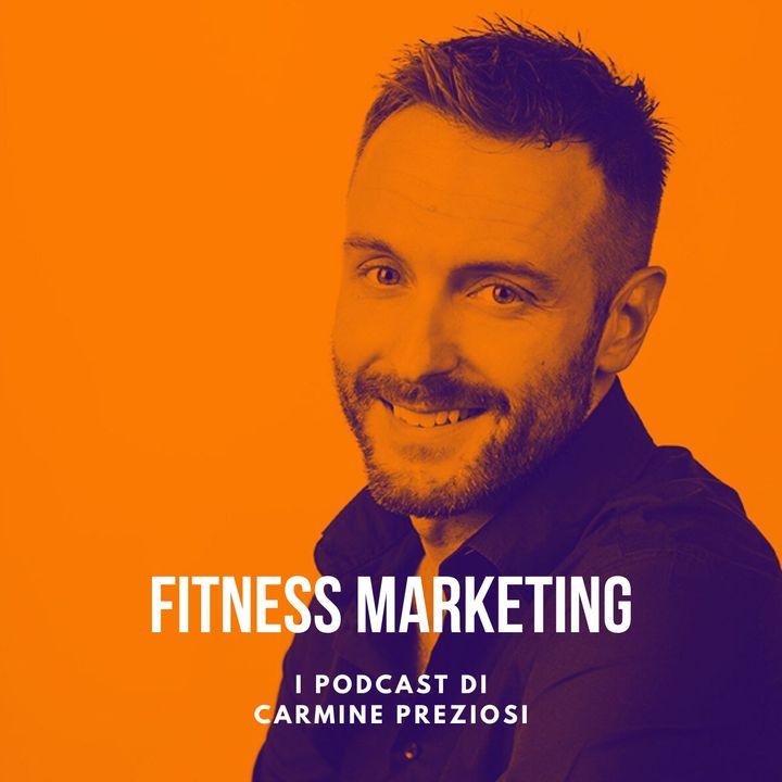 Fitness Marketing - I Podcast di Carmine