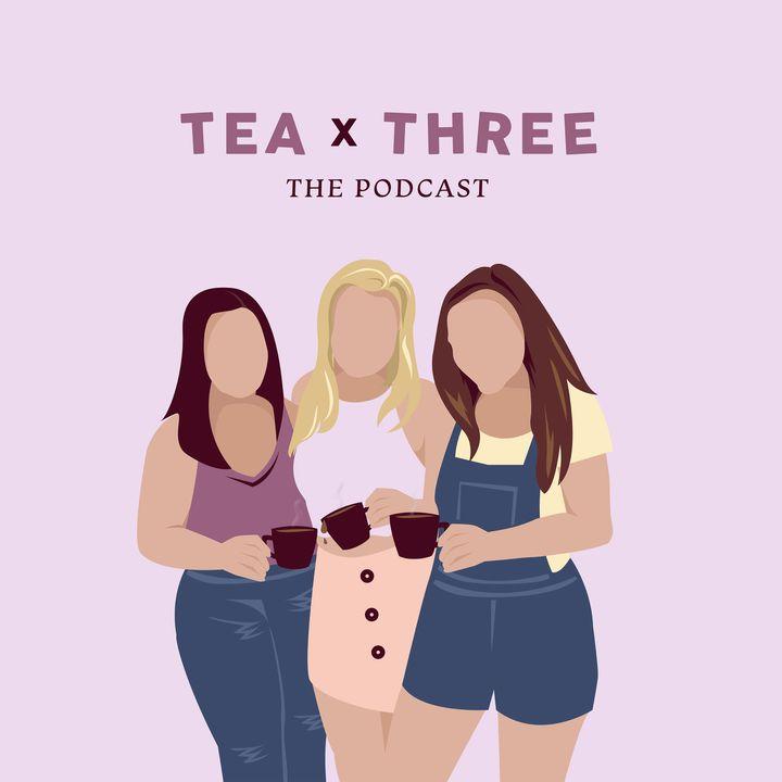 Episode 16: Bachelorette Tea for Two