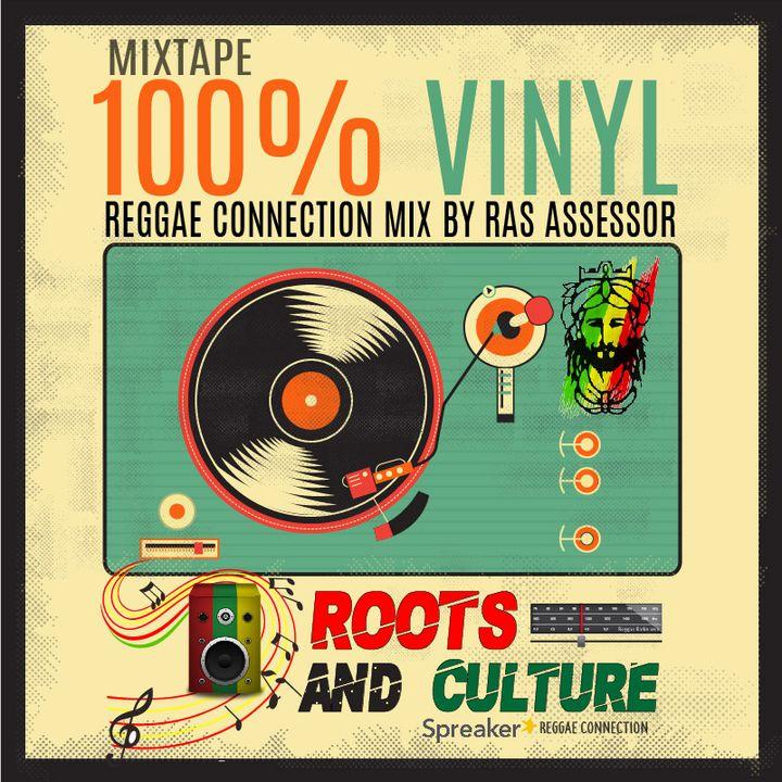 100% Vinyl Mixtape By Ras Assessor