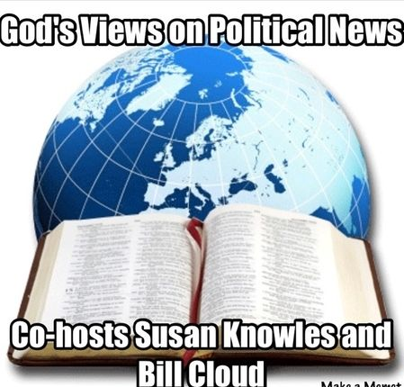 God's Views On Political Views for 5-22-18