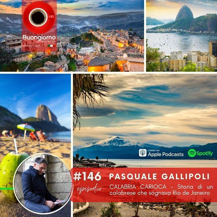 #146 Calabria Carioca - storia di un calabrese che sognava Rio de Janeiro
