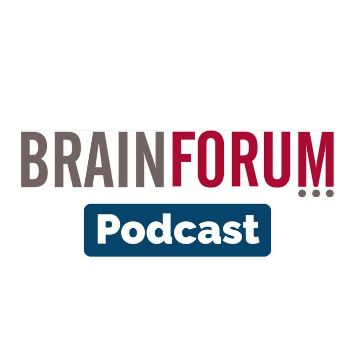 BrainForum Podcast