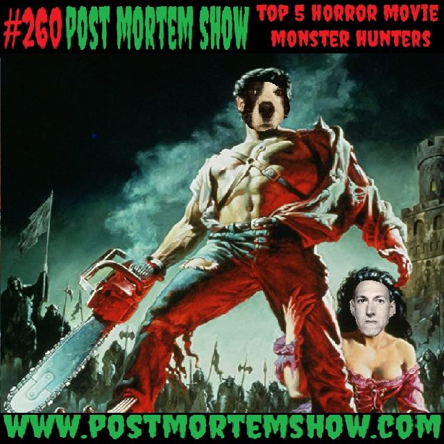 e260 - HPizzle Lovecrip's Hood of Horror (Top 5 Monster Hunters in Horror Movies)