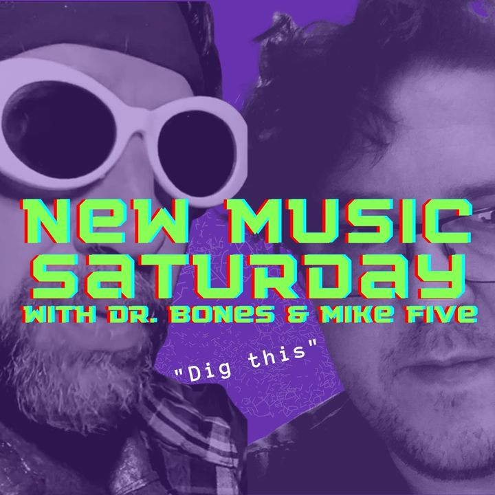 New Music Saturday #NMS Dr.Bones MikeFive and musical guest Texmex Shaman
