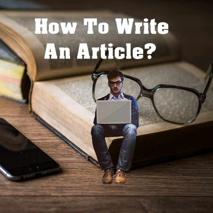 How To Write A Good Article?