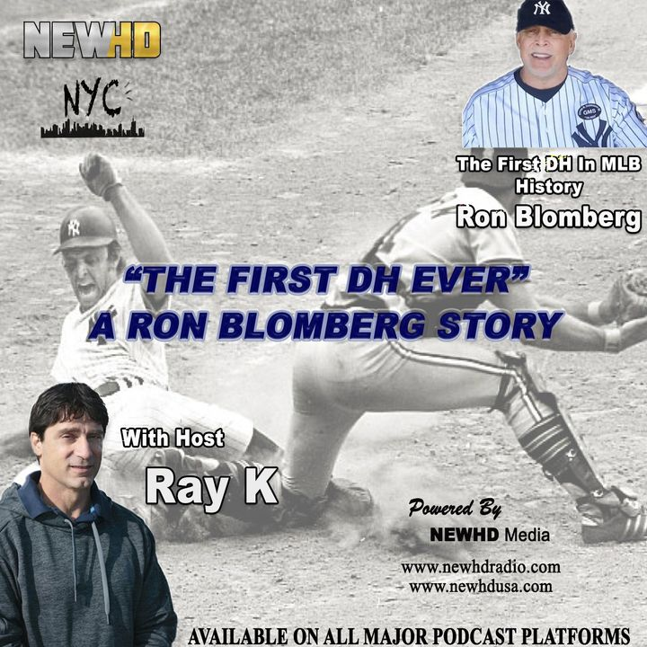 """Episode 2 - """"The First DH Ever"""" A Ron Blomberg Story"""