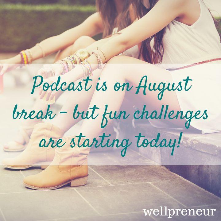 Special August Break Update