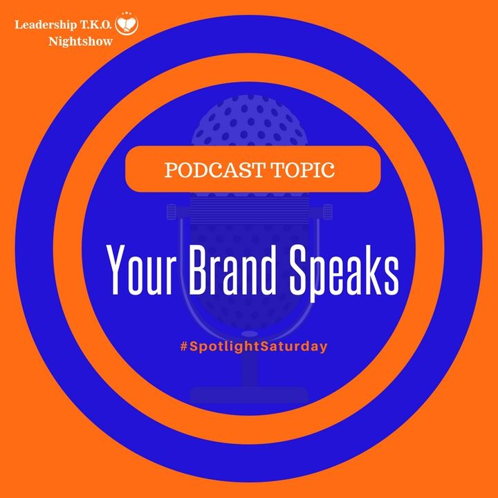 Your Brand Speaks | Lakeisha McKnight