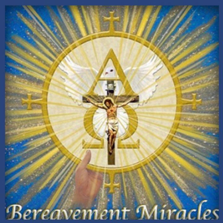 Bereavement Miracles