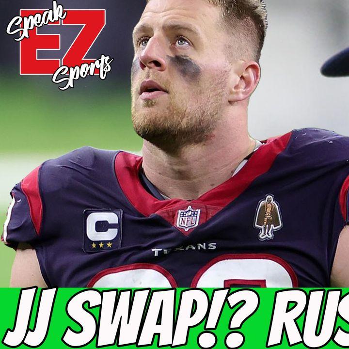 JJ Watt Swap!?, Russell Wilson Trade, UFC 258 & Mo'