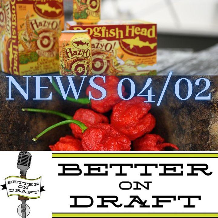Better on Draft News (04/02/21) – Hot Beer vs. Oat Milk Beer.... Why?