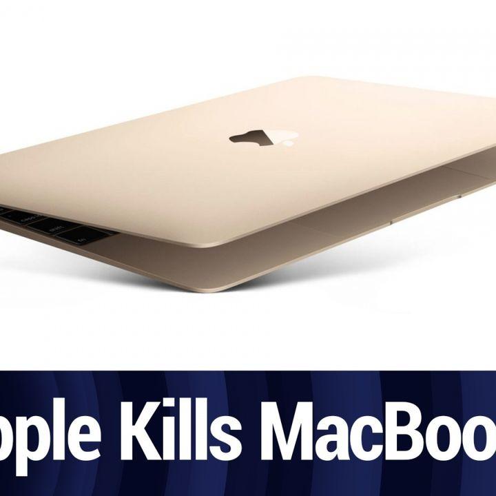 Apple Kills MacBook, Updates MacBook Air and Pro | TWiT Bits