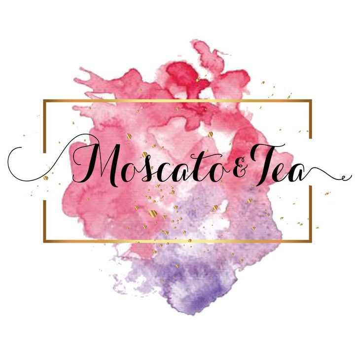 Moscato and Tea Show