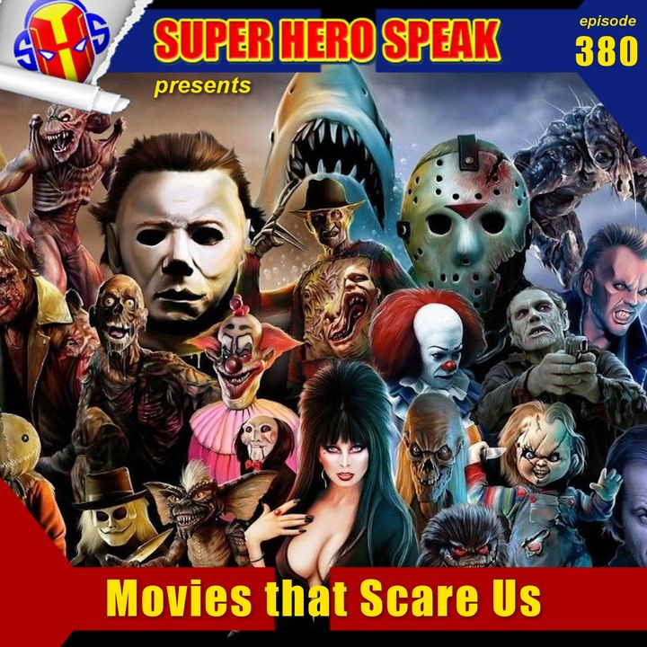 #380: Movies that Scare Us