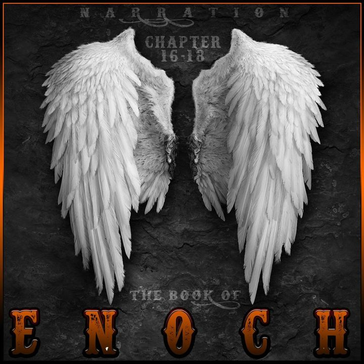 The Book of Enoch (Chapters 16-18)