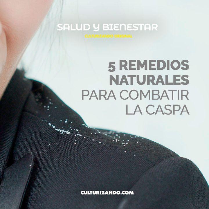 5 remedios naturales para combatir la caspa • Salud y Bienestar - Culturizando