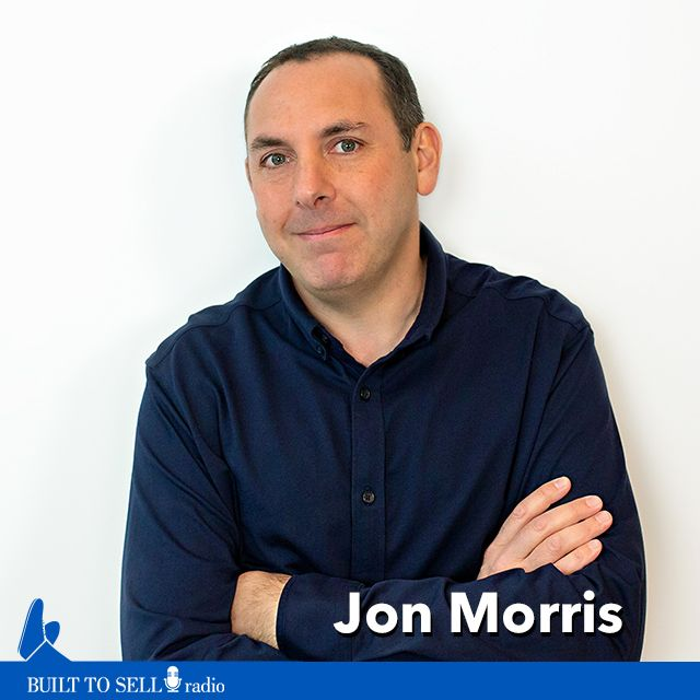 Ep 272 Jon Morris - 6 Lessons From Selling Your Company to a Growth Equity Investor