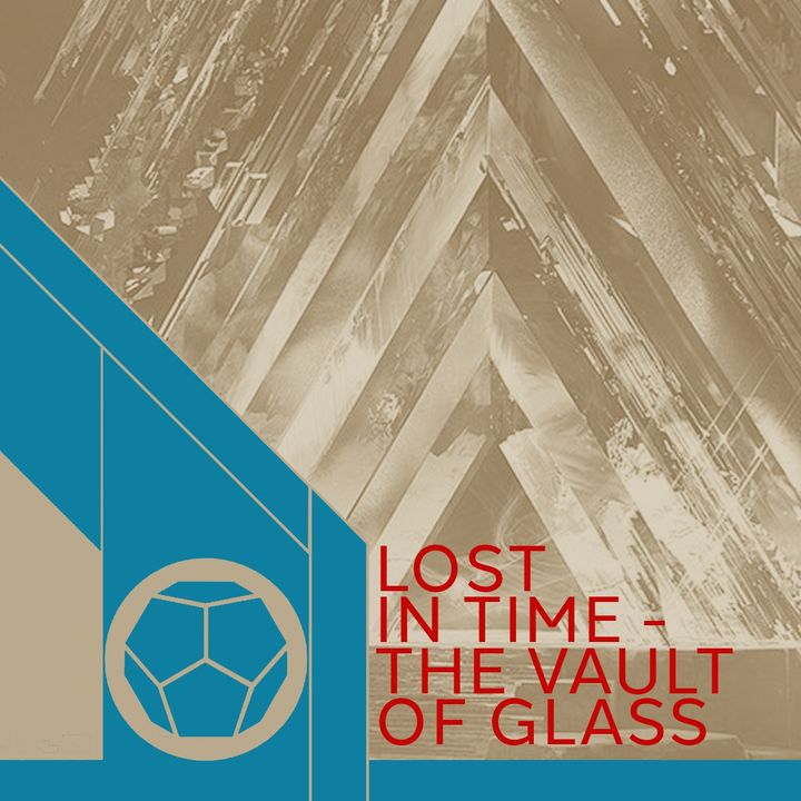 Lost In Time - The Vault Of Glass