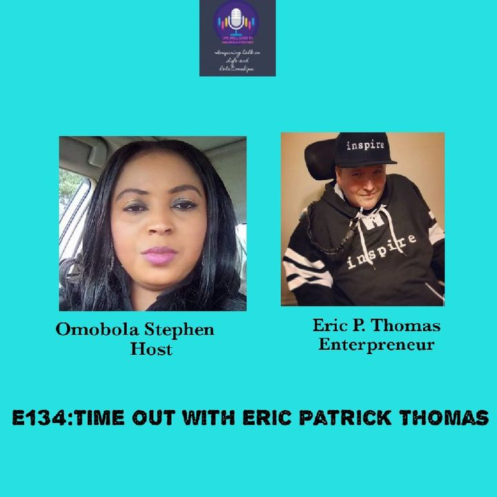 E133: Time Out With Eric Patrick Thomas