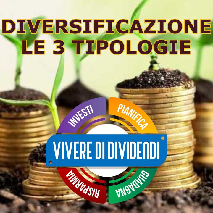 I TRE TIPI DI DIVERSIFICAZIONE   la corretta asset allocation   diversificare i propri investimenti