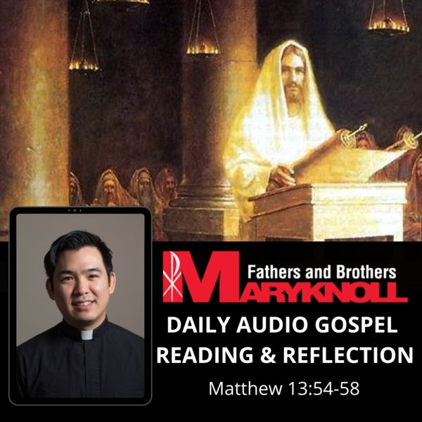 Friday of the Seventeenth Week in Ordinary Time, Matthew 13:54-58