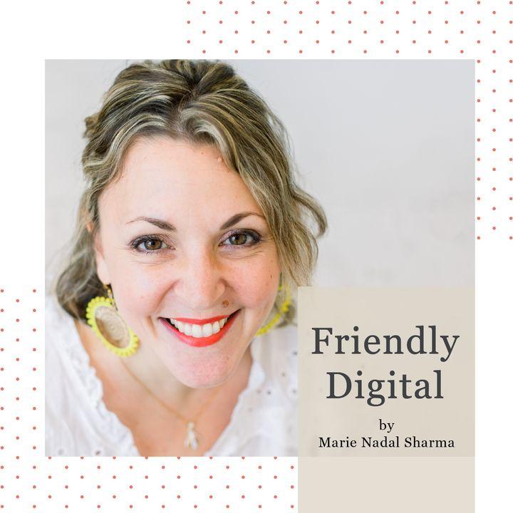 Why Friendly Digital