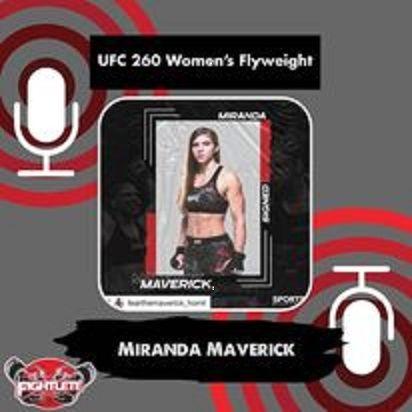 UFC 260 Women's Flyweight Miranda Maverick Fightlete Report Interview on Gillian Robertson fight