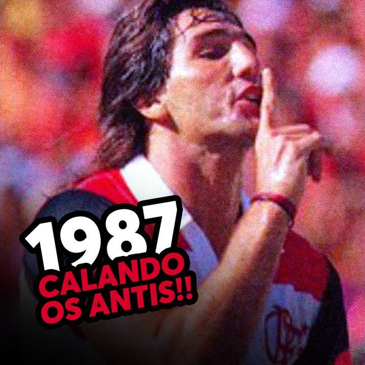 EP#27 - Flamengo: Copa União 1987, teve jogo!